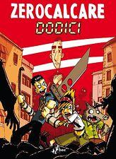 Zerocalcare - Dodici - Bao Publishing - ITALIANO NUOVO #MYCOMICS