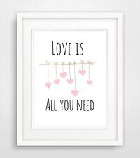 love is all you need ...Druck poster spruch Bild Deko Wohnung leben