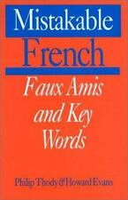 NEW - Mistakable French: Faux Amis and Key Words