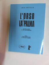 L'ORSO E LA PALMA Luigi Mazzella Montaldo Istituto Culturale del Mezzogiorno
