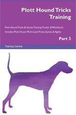 Plott Hound Tricks Training Plott Hound Tricks & Games Training Tracker & Workbo