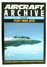 Aircraft Archive; A detailed collection of original scale aircraft. 0852429401