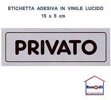 Etichetta Segnaletica PRIVATO Porta Adesivo Ufficio Negozio Locale 15 x 5 cm