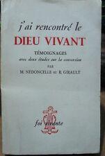J' ai rencontré le Dieu vivant, Nédoncelle, témoignages, Foi vivante, 1952