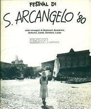 AA. VV. - Festival di S. Arcangelo '80 nelle immagini di Bizzicari, Buscarino