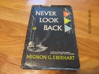 1951 NEVER LOOK BACK-MIGNON EBERHART Random House NY HC/DJ    44