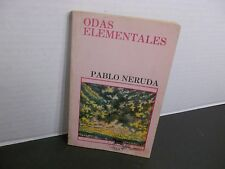 ODAS ELEMENTALES PABLO NERUDA 1982 PRIMERA EDICIÓN COLUMBIANA