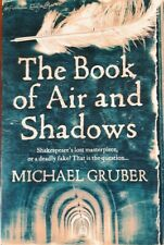 The Book of Air and Shadows by Michael Gruber (Paperback, 2007)