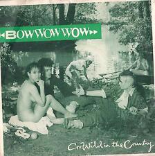 DISCO 45 Giri Bow Wow Wow -  Go Wild In The Country / El Boss Dicho!