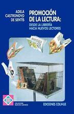 Promocion de la Lectura: Desde la Libreria Hacia Nuevos Lectores (Coleccion Nuev