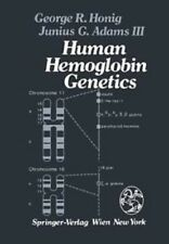 Human Hemoglobin Genetics by G. R. Honig and J. G. Adams