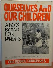 Ourselves & Our Children