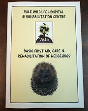 First Aid, Care & Rehabilitation of Hedgehogs Book. *NEW* 3rd Edition