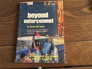 Beyond Enforcement by CHUCK VAN LENTE - 1975 Small PB 088368053X Whitaker House