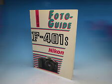 Nikon F-401S Foto-Guide Handbuch Buch Book Livre - (9611)