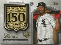 2019 Topps Update ELOY JIMENEZ 150th Anniversary Medallion Stamped/150 White Sox