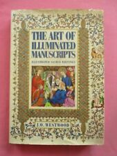The Art Of Illuminated Manuscripts, Illustrated Sacred Writings By JO Westwood