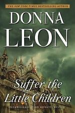 Suffer the Little Children by Donna Leon (2017, Paperback)
