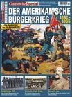 CLAUSEWITZ SPEZIAL 32 Der Amerikanische Bürgerkrieg Militär & Geschichte Heft