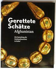 Gerettete Schätze aus Afghanistan - Die Sammlung im Museum Kabul - Neuware