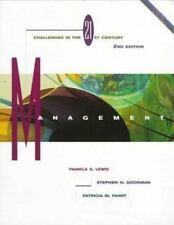 Management: Challenges in the 21st Century by Lewis, Pamela S., Goodman, Stephe