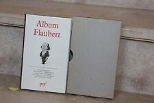 Pléiade / Album Flaubert  iconographie par J Brunau, 360 ill (1972)