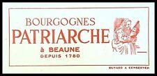 Buvard Publicitaire, Bourgognes  PATRIARCHE - Beaune