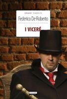 I viceré di Federico De Roberto Libro Nuovo Crescere Edizioni Vicere '