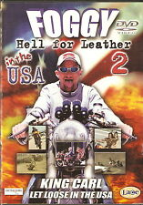 FOGGY - HELL FOR LEATHER 2 - IN THE USA. King Karl Let Loose In The USA (DVD 05)