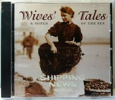 Wives' Tales & Songs of the Sea (Dog Watch Records, 2000) (cd4683)