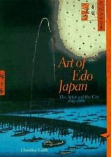 Art of Edo Japan : The Artist and the City, 1615-1868 by Christine Guth (1996, P