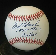 Bob Rush Signed ONL Baseball COA 1948-1960; Chicago Cubs with Inscription