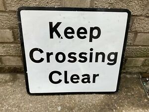 Original KEEP CROSSING CLEAR sign  genuine  aluminium.