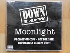PROMO- CD-SINGLE: DOWN LOW- Moonlight
