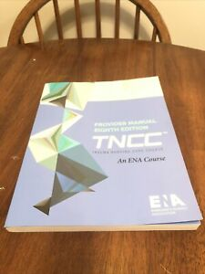 ENA TNCC 8th Edition provider Manual 2020
