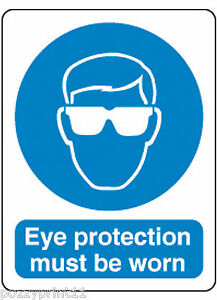 EYE PROTECTION MUST BE WORN SIGN