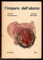 """SFBC ALFRED E. VAN VOGT """"L' IMPERO DELL' ATOMO"""""""