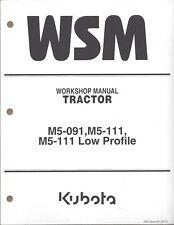 Kubota M5-091  M5-111 Tractor  Workshop Service Repair Manual WSM 9Y111-12852