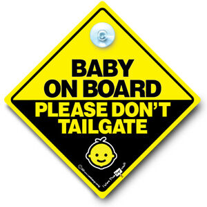 Baby On Board Please Don't Tailgate Car Sign,Baby On Board Sign,Suction Cup Sign