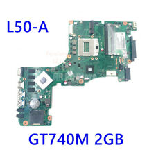 For Toshiba Satellite L50-A motherboard GT740M 2gb 6050A2556201 V000318130