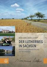Der Lutherweg in Sachsen von Andreas Schmidt und Bernd Görne (2017, Taschenbuch)