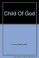 Child of God by Cormac Mccarthy. 9781447212478