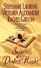 Secrets of a Perfect Night Stephanie Laurens, Victoria Alexander, Rachel Gibson