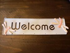 "L@@k!!! Metal Welcome sign with dragonflies 12"" x 3"""