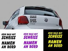 Autoaufkleber Spruch - Kein Balg mit SCHEISS NAMEN an Bord -Artikel 603