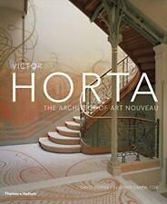 Victor Horta: The Architect of Art Nouveau by Alastair Carew-Cox, David Dernie,