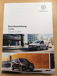 VW CADDY Bedienungsanleitung Betriebsanleitung (Ausgabe 11.2019) **NEU**