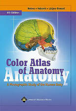 Color Atlas of Anatomy: A Photographic Study of the Human Body (Color-ExLibrary