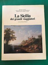 LA SICILIA DEI GRANDI VIAGGIATORI - AA.vv. - Abete - 1988
