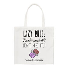 Lazy Rule Can't Reach It Don't Need It Small Tote Bag - Funny Shoulder